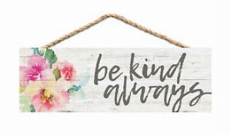 HPS 0012 Veggdekor - Be Kind Always (9 x 25 cm)